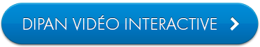 Dipan vidéo interactive